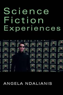 Science Fiction Experiences