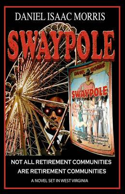 Swaypole: Not All Retirement Communities Are Retirement Communities