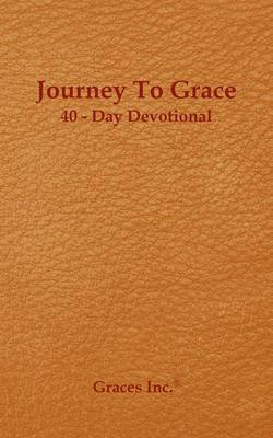 Journey to Grace 40 Day Devotional