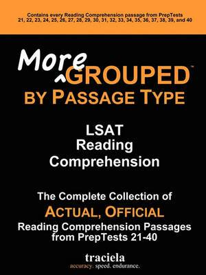 More GROUPED by Passage Type: LSAT Reading Comprehension