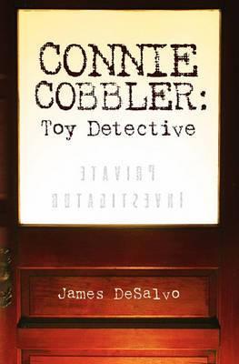Connie Cobbler: Toy Detective