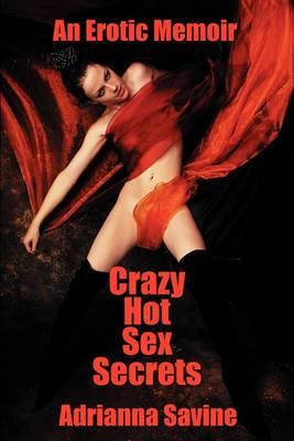 Crazy Hot Sex Secrets