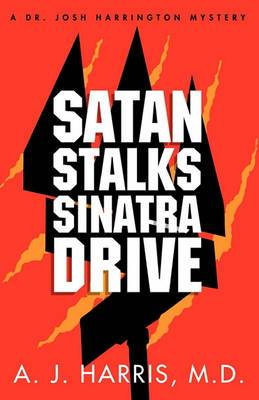 Satan Stalks Sinatra Drive