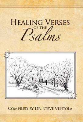 Healing Verses of the Psalms: Your Ready Healing Reference!