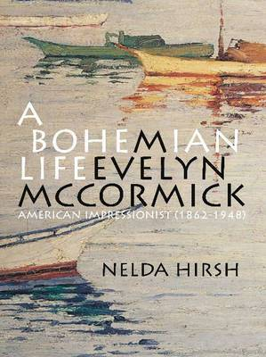 A Bohemian Life: M. Evelyn McCormick (1862-1948): American Impressionist