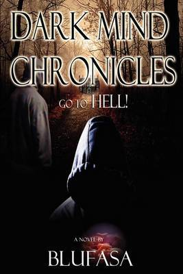 Dark Mind Chronicles: Go to Hell!