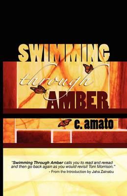 Swimming Through Amber