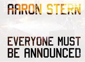 Aaron Stern - Everyone Must be Announced