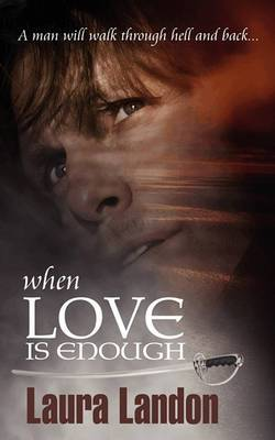 When Love Is Enough