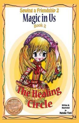 Sewing a Friendship 2. Magic in Us. Healing Circle