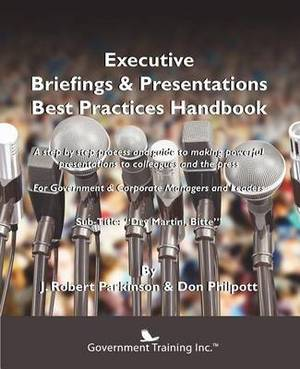 Executive Briefings & Presentations Best Practices Handbook
