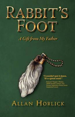 Rabbit's Foot, a Gift from My Father