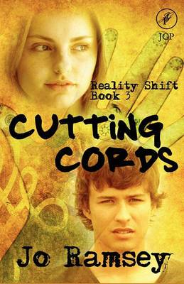 Reality Shift 3: Cutting Cords