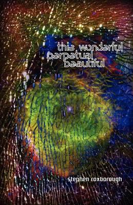 This Wonderful Perpetual Beautiful