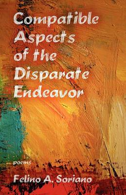 Compatible Aspects of the Disparate Endeavor
