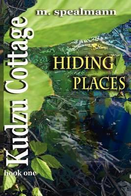 Kudzu Cottage: Hiding Places