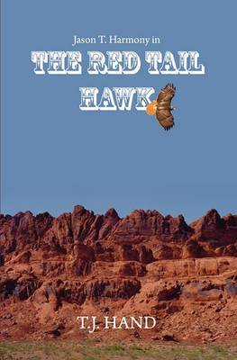 The Red Tail Hawk: Jason T. Harmony in