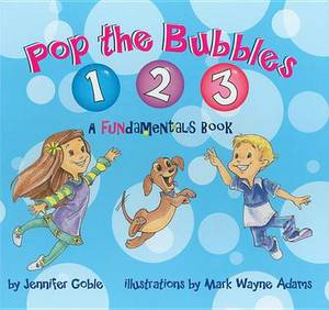 Pop the Bubbles 1, 2, 3: A Fundamentals Book