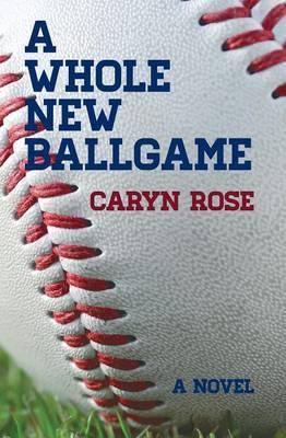 A Whole New Ballgame