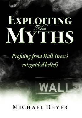 Exploiting the Myths