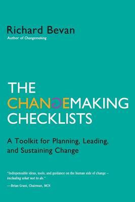 The Changemaking Checklists: A Toolkit for Planning, Leading, and Sustaining Change