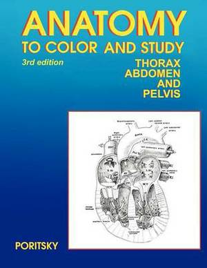 Anatomy to Color and Study Thorax Third Edition