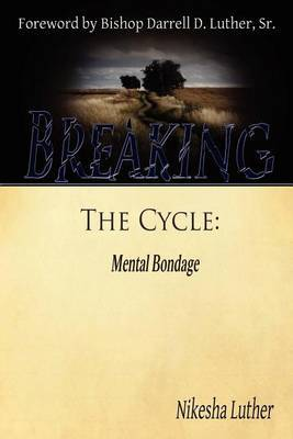 Breaking the Cycle: Mental Bondage