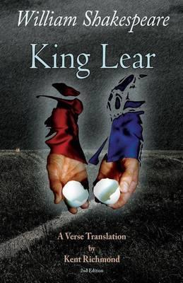 King Lear: A Verse Translation