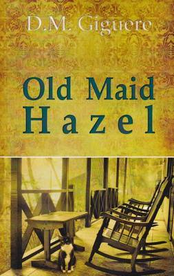 Old Maid Hazel