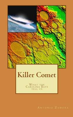 Killer Comet - What the Carolina Bays Tell Us