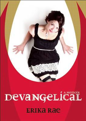 Devangelical: Why I Left to Save My Soul