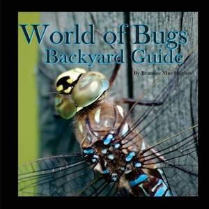 World of Bugs 2: Backyard Guide