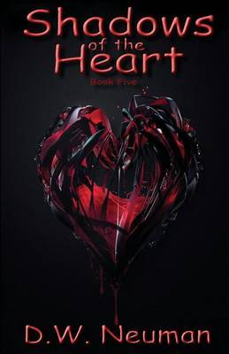Shadows of the Heart: Book Five