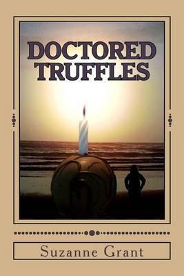 Doctored Truffles: A Mystery Novel