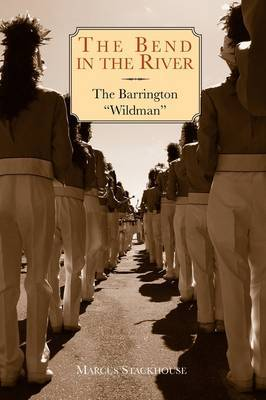 The Bend in the River: The Barrington Wildman