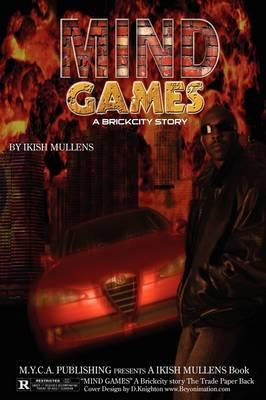 Mind Games: A Brick City Story