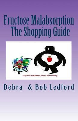 Fructose Malabsorption: The Shopping Guide