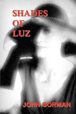 Shades of Luz