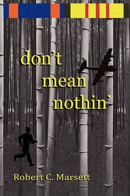 Don't Mean Nothin': A Soldier Story of Cambodia and Vietnam