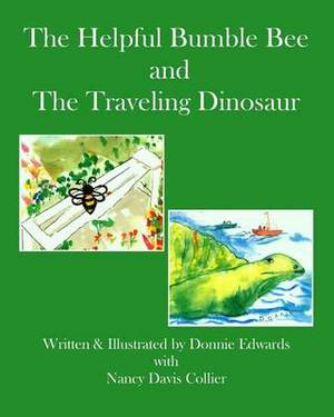 The Helpful Bumble Bee and the Traveling Dinosaur