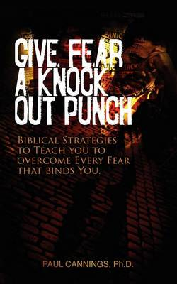 Give Fear a Knock Out Punch