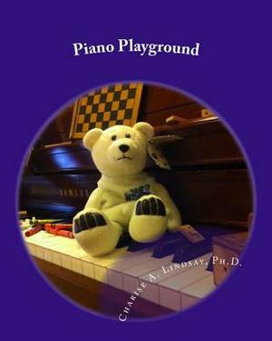 Piano Playground: Games, Movement, and Group Activities for Piano Instruction