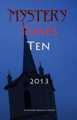 Mystery Times Ten 2013