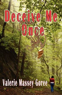 Deceive Me Once