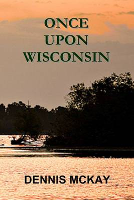 Once Upon Wisconsin