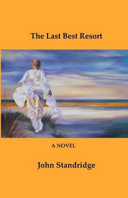 The Last Best Resort