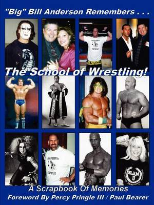 Big Bill Anderson Remembers...the School of Wrestling