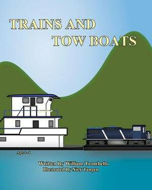 Trains and Tow Boats