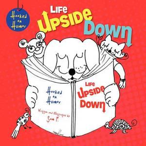 Hooked on Humor: Life Upside Down