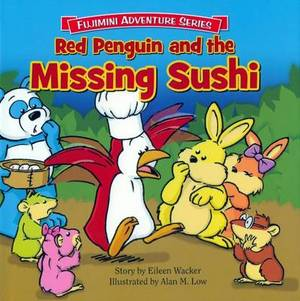 Red Penguin & the Missing Sushi